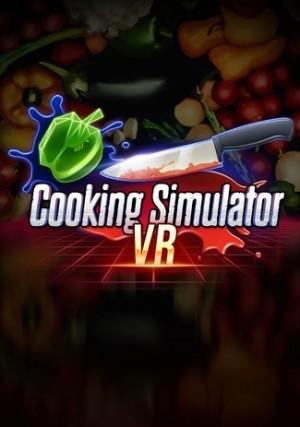 Cooking Simulator VR